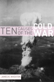 10 Causes of the Cold War