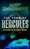 Andy McDermott - The Tomb of Hercules (Wilde/Chase 2) artwork