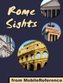Rome Sights: a travel guide to the top 50 attractions in Rome, Italy. Includes three walking tours - MobileReference Cover Art