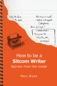 How To Be A Sitcom Writer