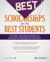 The Best Scholarships For The Best Students--A Selection Of Top Internships And Experiential Opportunities