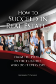 How to Succeed In Real Estate…