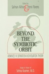 Beyond The Symbiotic Orbit