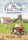 Little Red Tractor The Day Of The Big Surprise