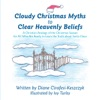 Cloudy Christmas Myths To Clear Heavenly Beliefs