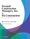 Presnell Construction Managers Inc V Eh Construction