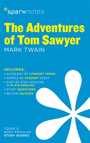 The Adventures of Tom Sawyer SparkNotes Literature Guide