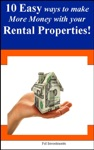 10 Easy Ways To Make More Money With Your Rental Properties