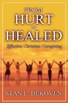 From Hurt To Healed