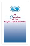 An Overview Of The Edgar Cayce Material