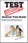 Test Strategy Winning Multiple Choice Strategy For Reading Comprehension And Basic Math