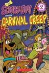 Scholastic Reader Level 2 Scooby-Doo And The Carnival Creep