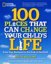 100 Places That Can Change Your Childs Life