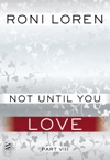Not Until You Love