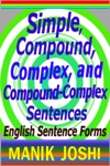 Simple Compound Complex And Compound-Complex Sentences English Sentence Forms