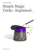 Peter Heywood - Simple Magic Tricks : Explained .  artwork