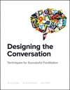 Designing The Conversation Techniques For Successful Facilitation