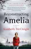 Kimberly McCreight - Reconstructing Amelia artwork