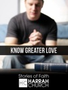 Know Greater Love