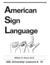 American Sign Language 6 - 10