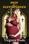 Bred By Pastor Green Taboo Impregnation Erotica