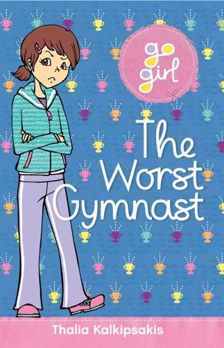 The Worst Gymnast