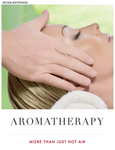 Aromatherapy - More Than Just Hot Air