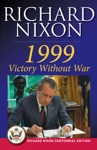 1999 Victory Without War