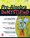Pre-Algebra DeMYSTiFieD Second Edition