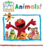 Elmo's World: Animals (Sesame Street Series)