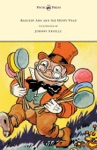Raggedy Ann And The Hoppy Toad - Illustrated By Johnny Gruelle