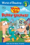 Phineas And Ferb Reader  Perry Speaks