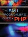 The IBM I Programmers Guide To PHP