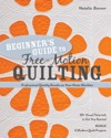 Beginners Guide To Free-Motion Quilting