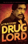 Drug Lord A True Story