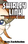 Shirley Link  The Safe Case