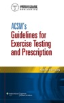 ACSMs Guidelines For Exercise Testing And Prescription Ninth Edition