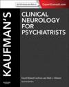 Kaufmans Clinical Neurology For Psychiatrists