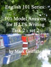 English 101 Series 101 Model Answers For IELTS Writing Task 2 - Set 2