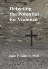 Detecting The Potential For Violence