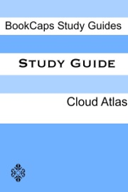 DOWNLOAD OF STUDY GUIDE: CLOUD ATLAS (A BOOKCAPS STUDY GUIDE) PDF EBOOK