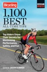 Bicycling 1100 Best All-Time Tips