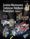 Aviation Maintenance Technician Handbook-Powerplant Volume 2