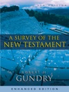 A Survey Of The New Testament Enhanced Edition Enhanced Edition