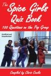The Spice Girls Quiz Book