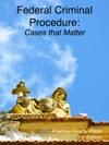 Federal Criminal Procedure
