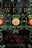 The Wars of the Roses - Alison Weir Cover Art
