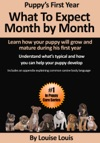 Puppys First Year What To Expect Month By Month