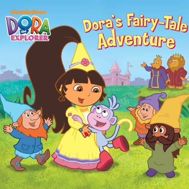Dora's Fairytale Adventure (Dora The Explorer) By