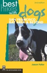 Best Hikes With Dogs San Francisco Bay Area And Beyond 2nd Edition